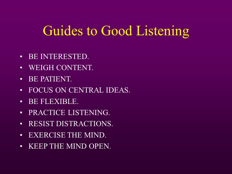 Guides to Good Listening