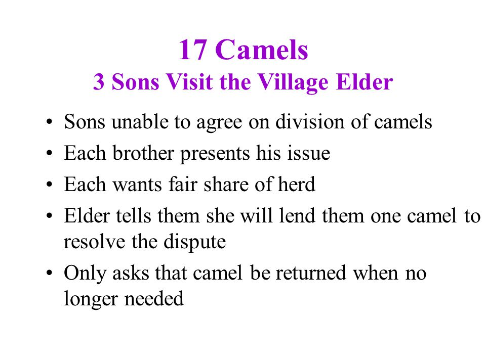 17 Camels 3 Sons Visit the Village Elder