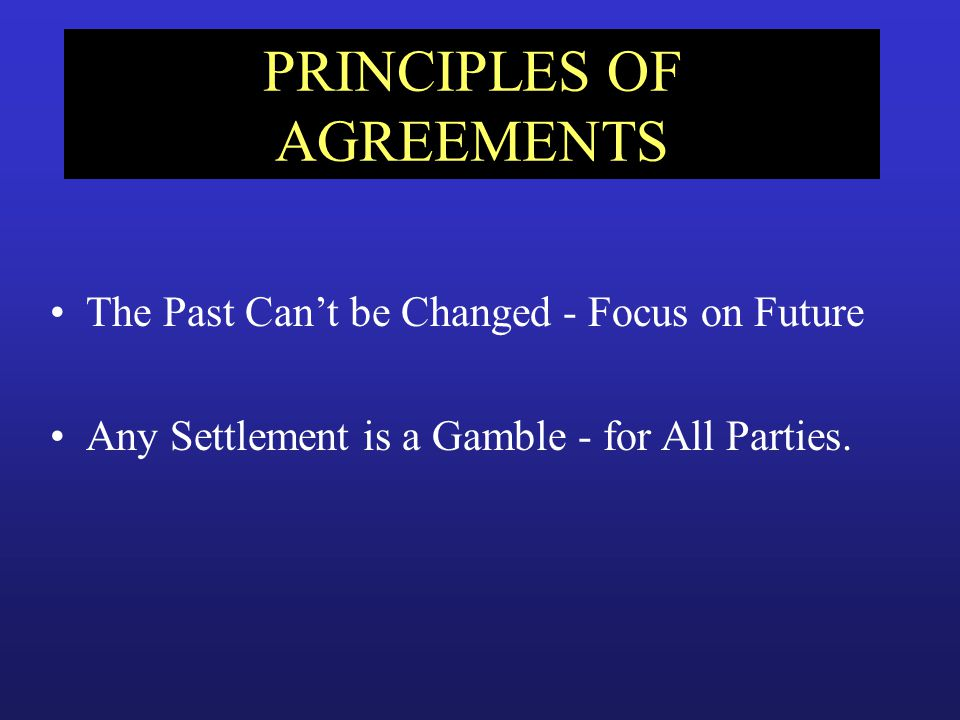 PRINCIPLES OF AGREEMENTS
