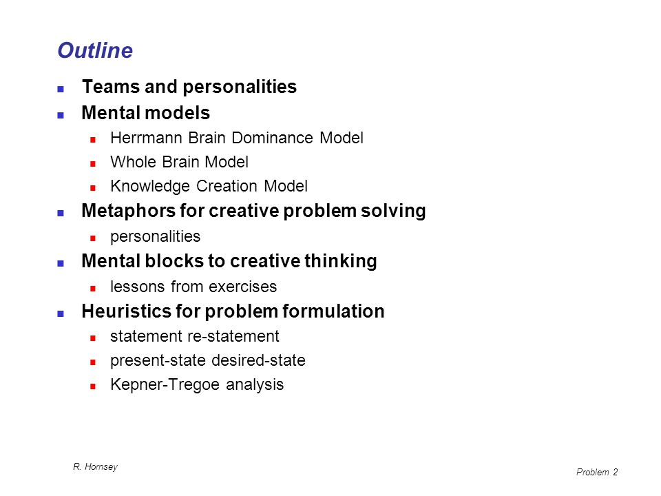 Outline Teams and personalities Mental models