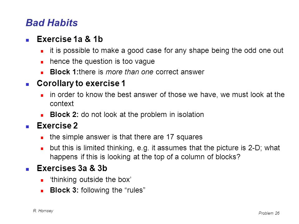 Bad Habits Exercise 1a & 1b Corollary to exercise 1 Exercise 2