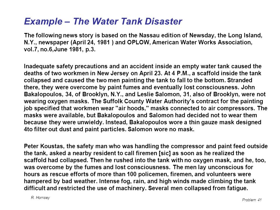 Example – The Water Tank Disaster