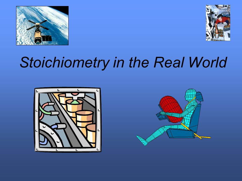 Stoichiometry in the Real World