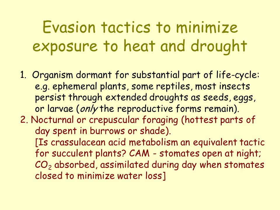 Evasion tactics to minimize exposure to heat and drought