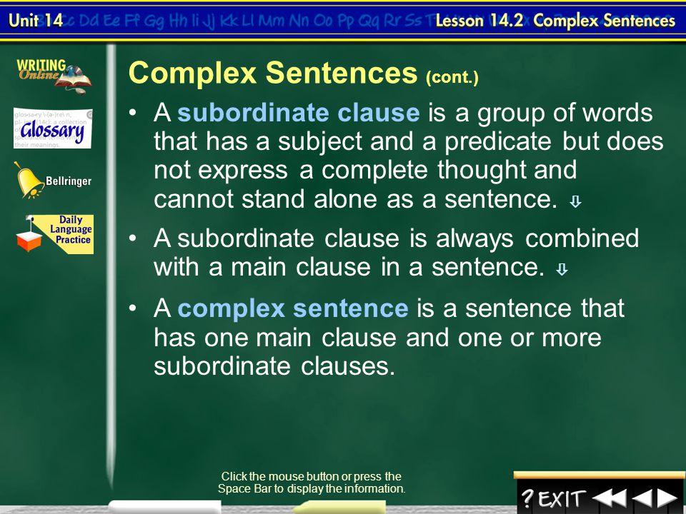Complex Sentences (cont.)