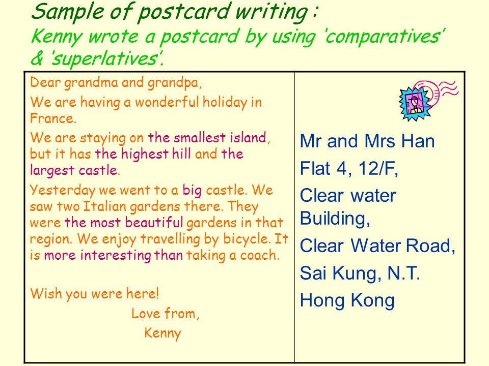 Sample of postcard writing : Kenny wrote a postcard by using 'comparatives' & 'superlatives'.