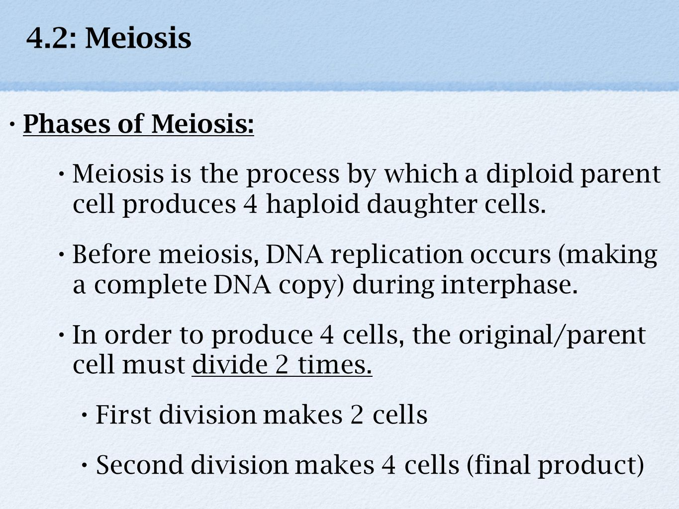 4.2: Meiosis Phases of Meiosis: