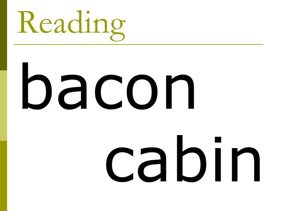 Reading bacon cabin