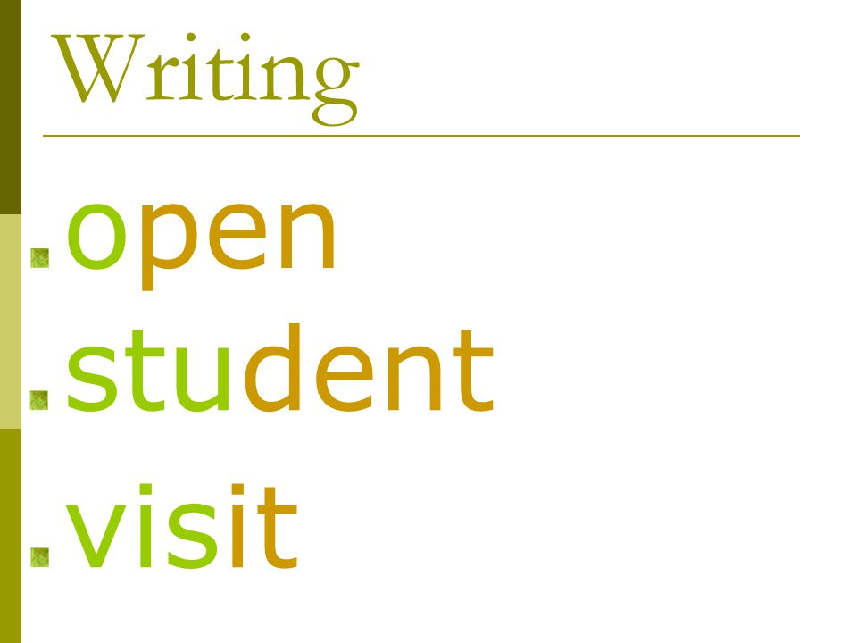 Writing open student visit