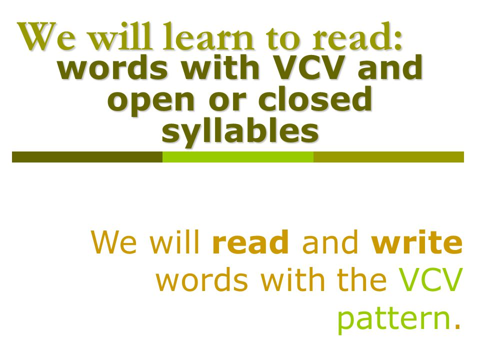 words with VCV and open or closed syllables
