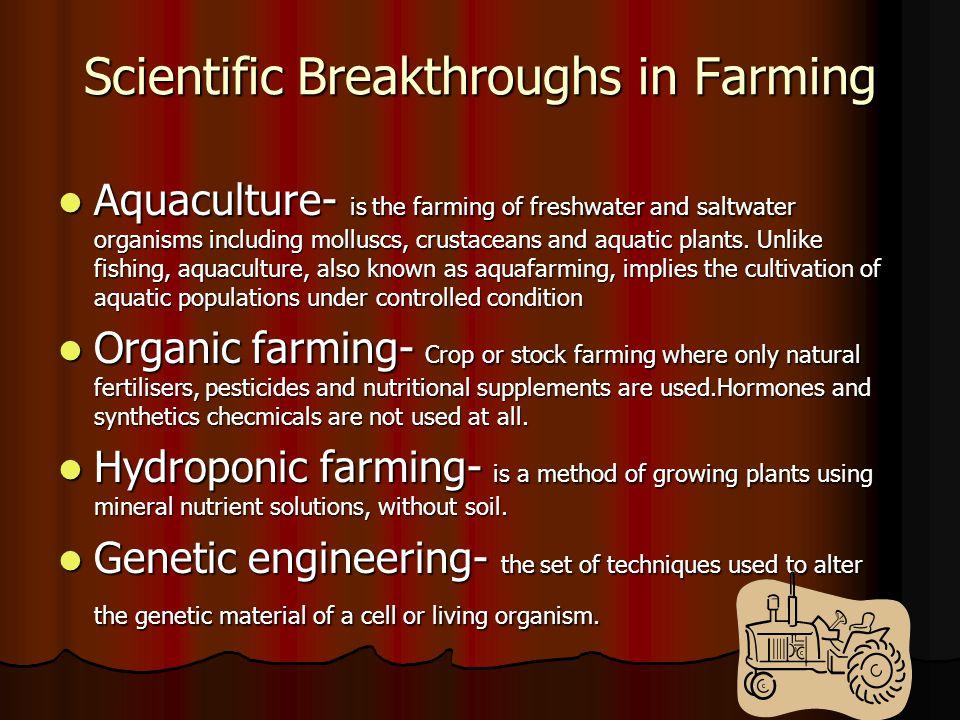 Scientific Breakthroughs in Farming