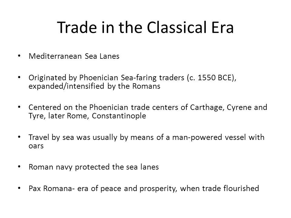 Trade in the Classical Era