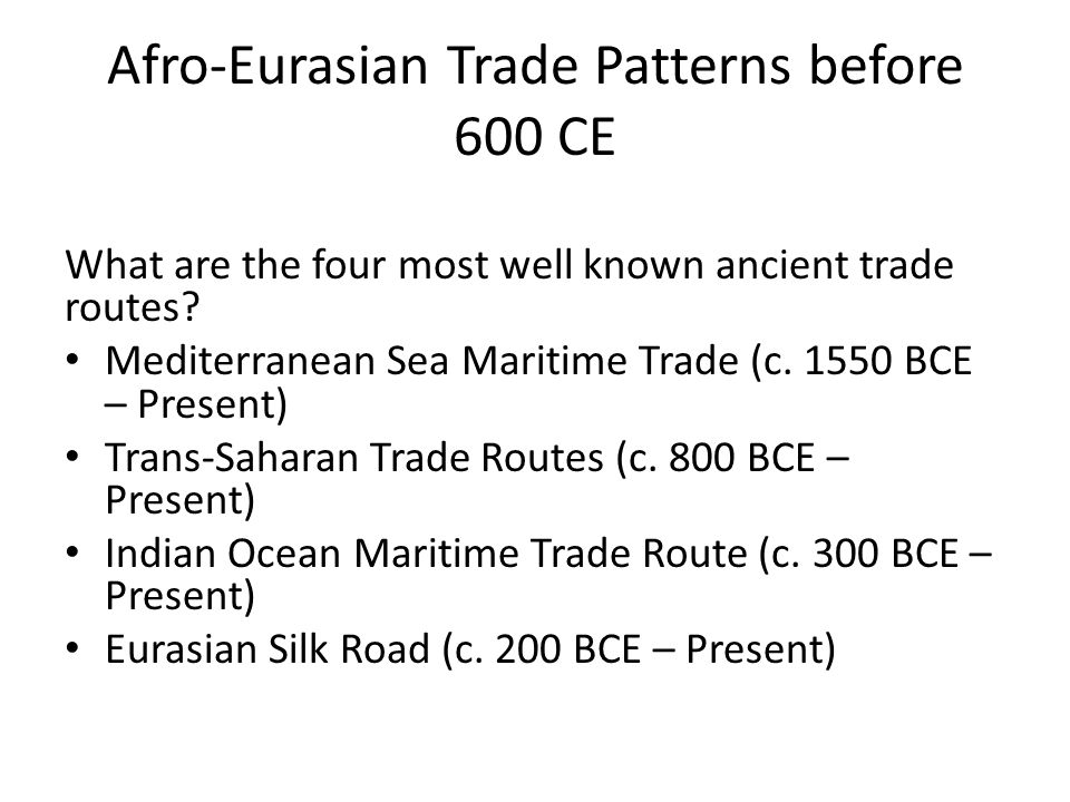 Afro-Eurasian Trade Patterns before 600 CE