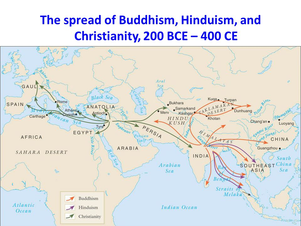 The spread of Buddhism, Hinduism, and Christianity, 200 BCE – 400 CE