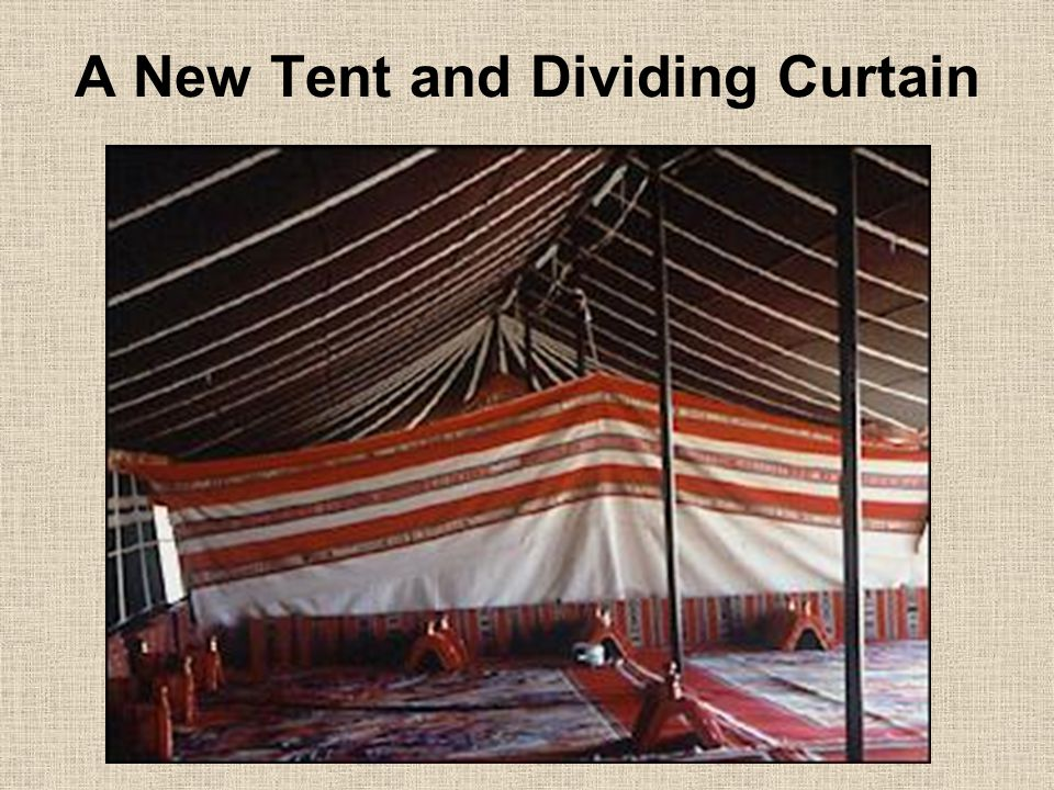 A New Tent and Dividing Curtain