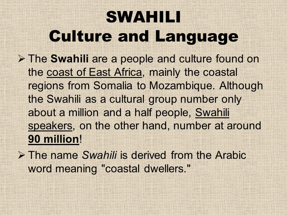 SWAHILI Culture and Language