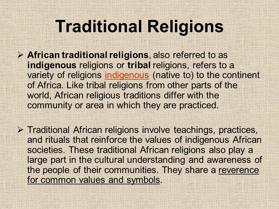 traditional religious practices Main religions in africa consist of islam and christianity others practice traditional and folk religions islam in africa islam in africa contributes to 1/4 of the world's muslim population it is the largest religion in africa, with 47% of the population being muslim it is the dominant religion.