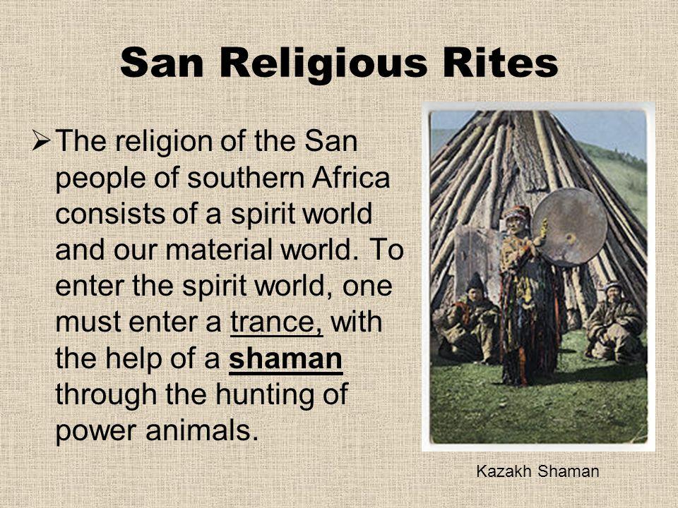 San Religious Rites