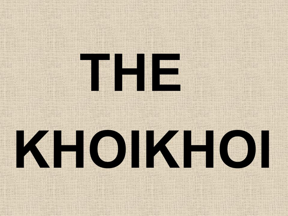 THE KHOIKHOI