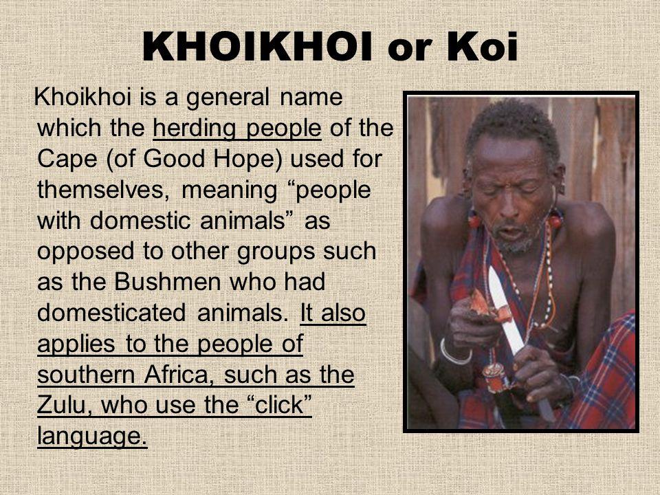 KHOIKHOI or Koi
