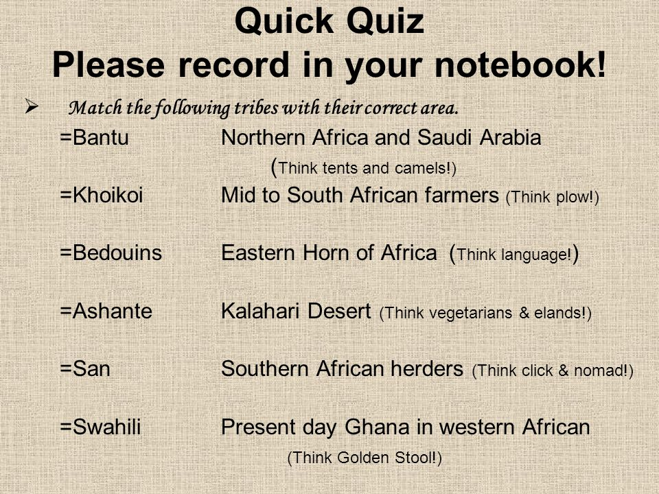Quick Quiz Please record in your notebook!