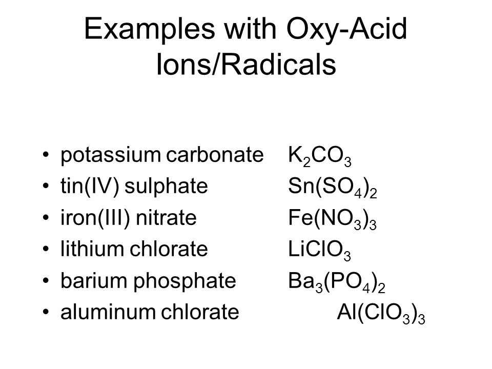Examples with Oxy-Acid Ions/Radicals