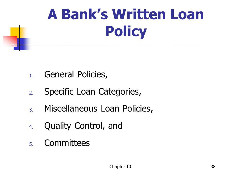 A Bank's Written Loan Policy