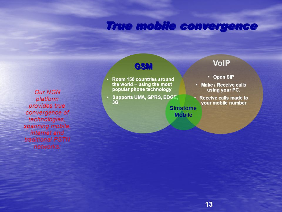 True mobile convergence