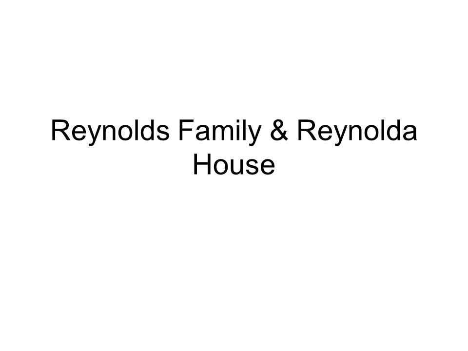 Reynolds Family & Reynolda House