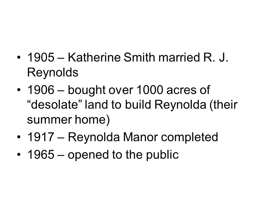 1905 – Katherine Smith married R. J. Reynolds