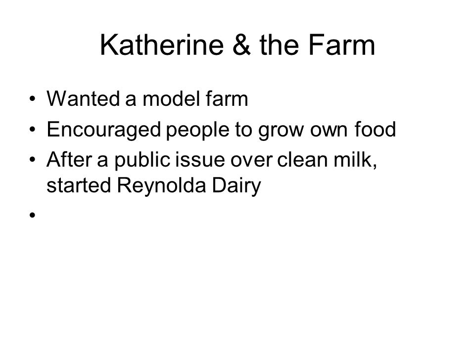 Katherine & the Farm Wanted a model farm