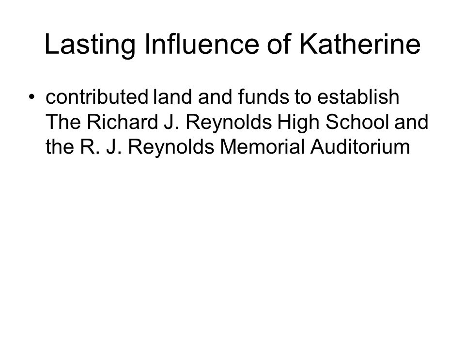 Lasting Influence of Katherine