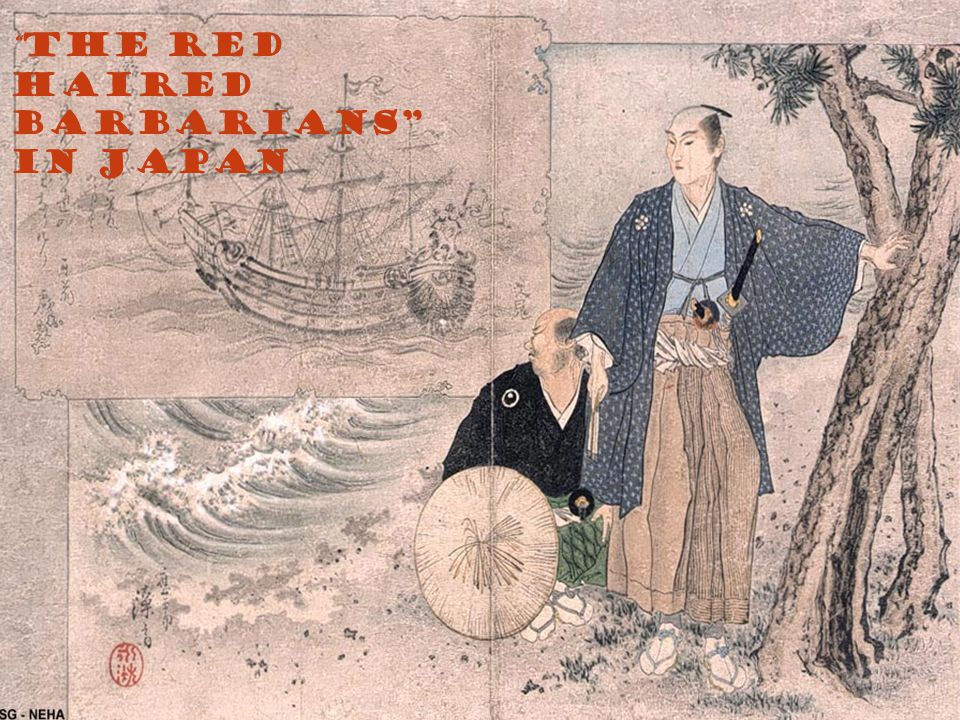 The Red Haired Barbarians in Japan