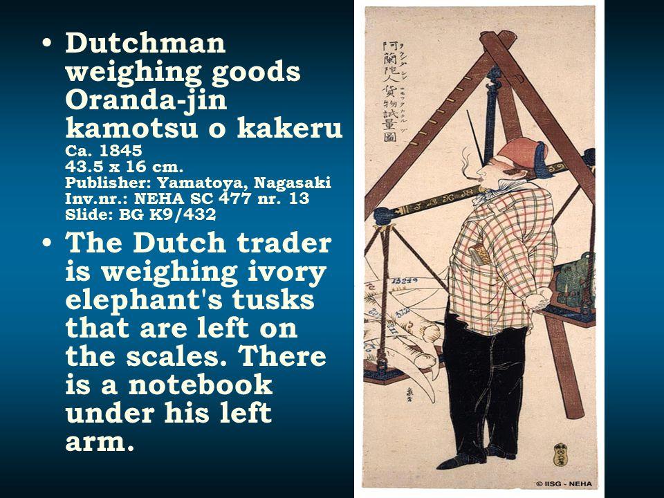 Dutchman weighing goods Oranda-jin kamotsu o kakeru Ca. 1845 43