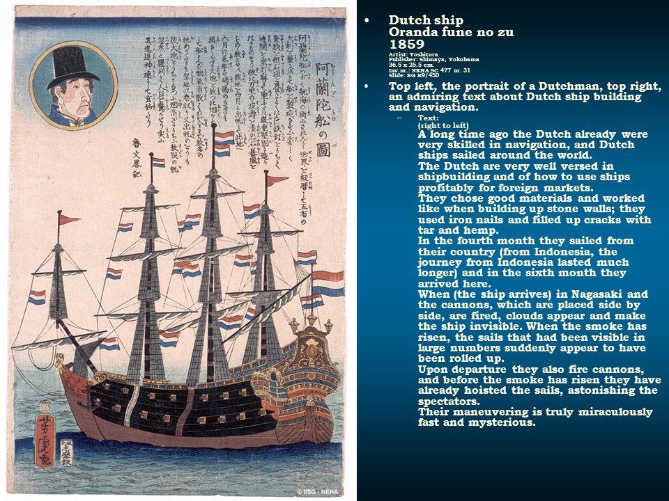 Dutch ship Oranda fune no zu 1859 Artist: Yoshitora Publisher: Shimaya, Yokohama 36.5 x 25.5 cm. Inv.nr.: NEHA SC 477 nr. 31 Slide: BG K9/450