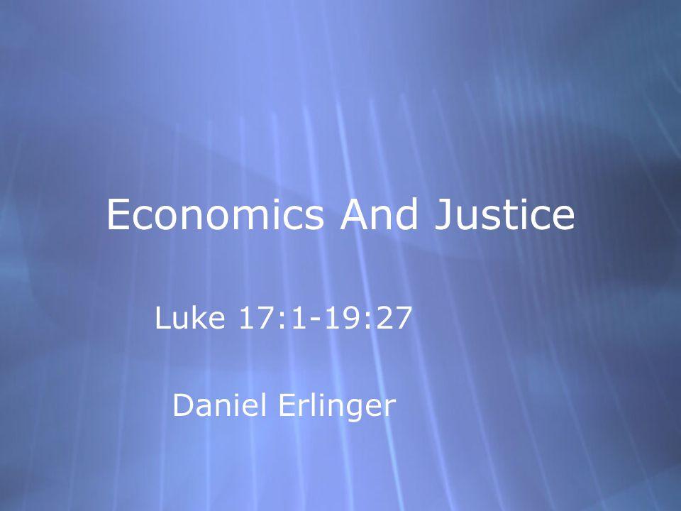 Luke 17:1-19:27 Daniel Erlinger