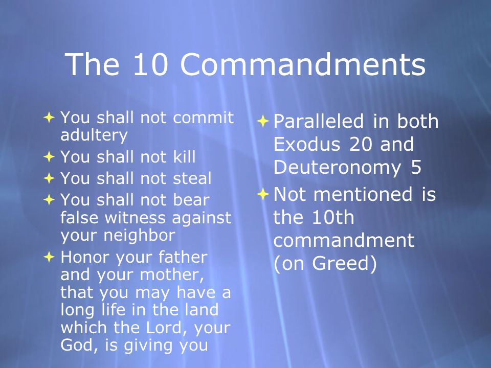 The 10 Commandments Paralleled in both Exodus 20 and Deuteronomy 5