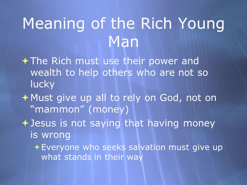 Meaning of the Rich Young Man