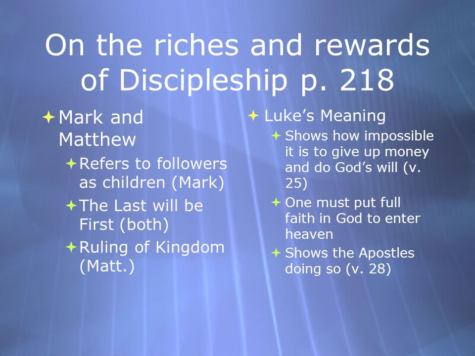 On the riches and rewards of Discipleship p. 218