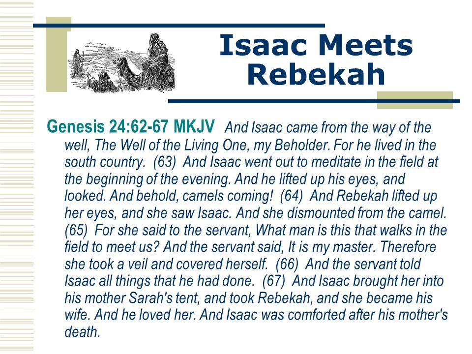 Isaac Meets Rebekah