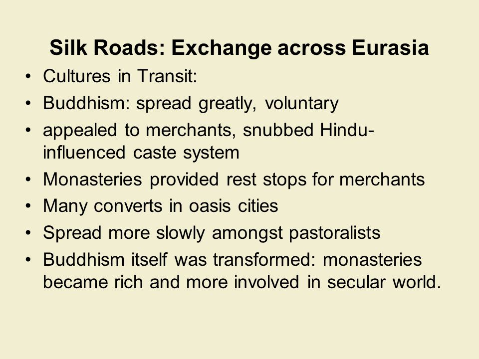 Silk Roads: Exchange across Eurasia