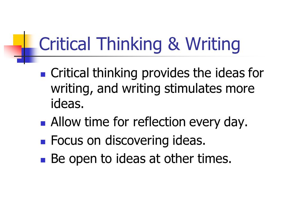 Critical Thinking & Writing