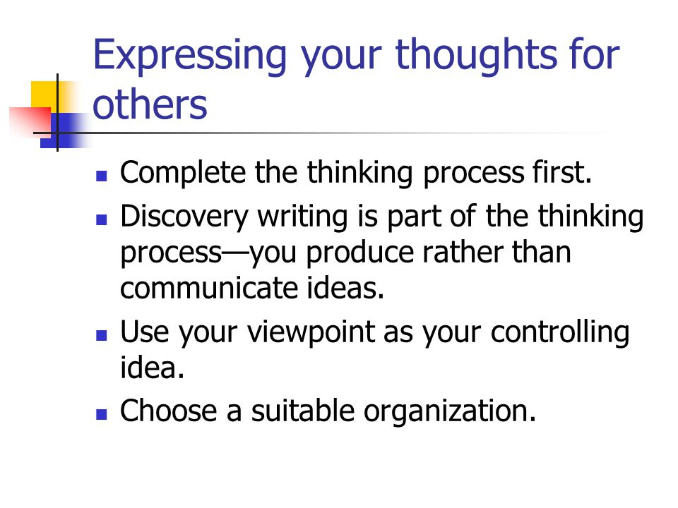Expressing your thoughts for others
