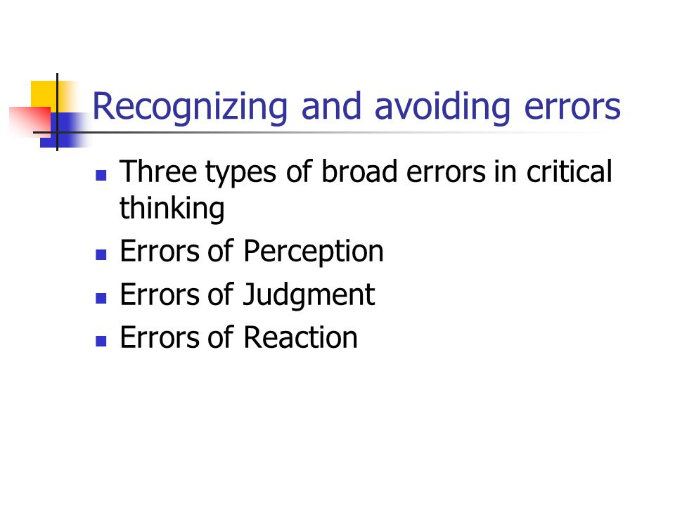 Recognizing and avoiding errors