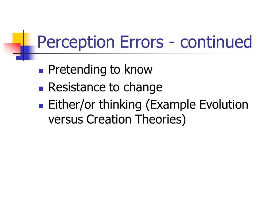 Perception Errors - continued