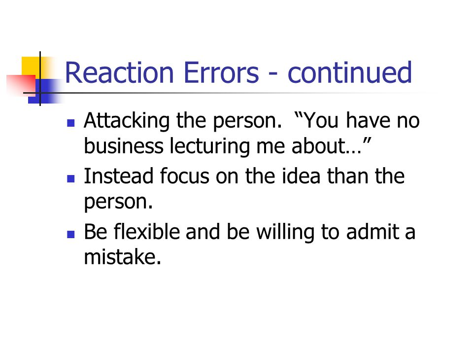 Reaction Errors - continued