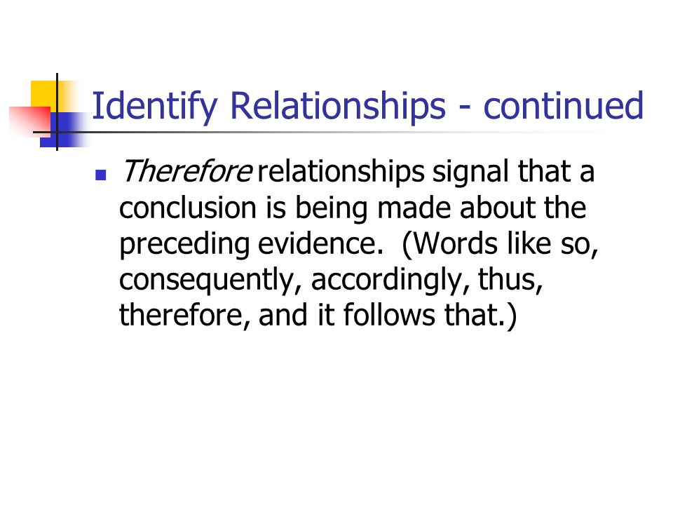 Identify Relationships - continued