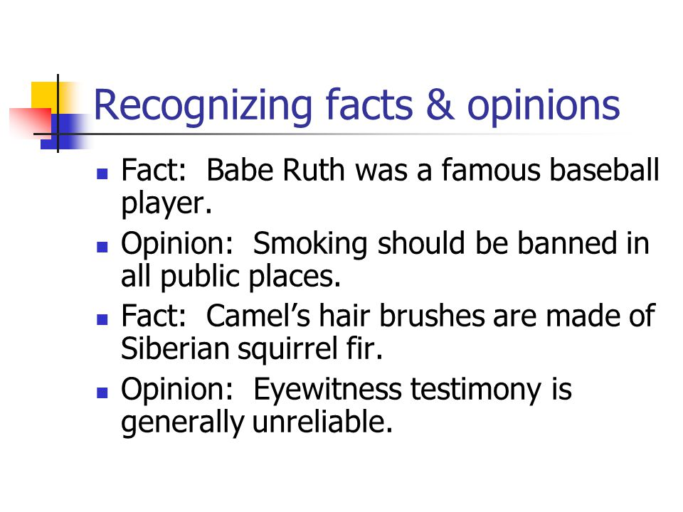 Recognizing facts & opinions
