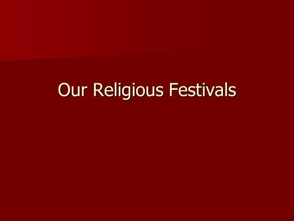 Our Religious Festivals
