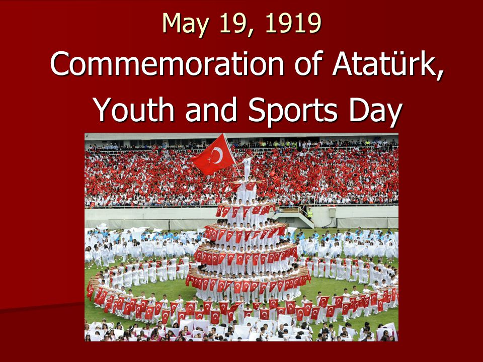 Commemoration of Atatürk, Youth and Sports Day